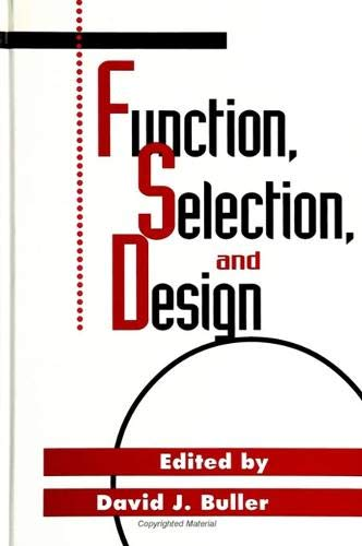 Function, Selection, and Design by David J. Buller