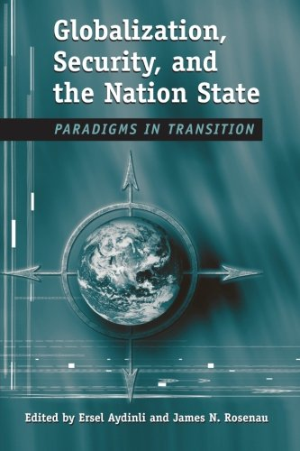 Globalization, Security, and the Nation State By Edited by Ersel Aydinli