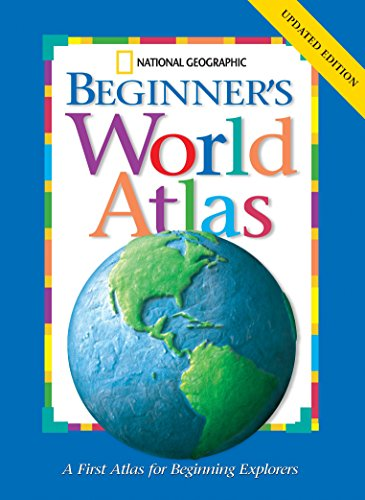 National Geographic Beginners World Atlas By National Geographic Kids
