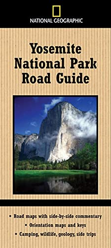 National Geographic Yosemite National Park Road Guide By Jeremy Schmidt