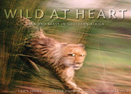 Wild at Heart By Chris Johns