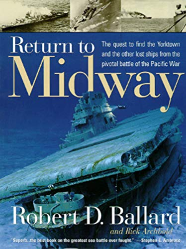 Return to Midway by Robert D. Ballard