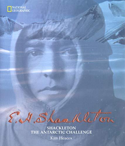 Shackleton By Kim Heacox
