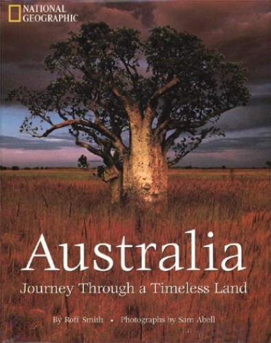Australia : Journey through a Timeless Land By Sam Abell