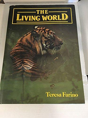 The Living World By Teresa Farino