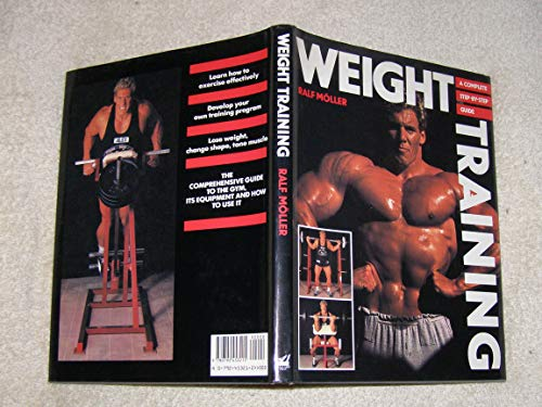 Weight Training By Ralph Moeller