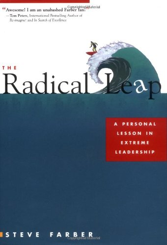 The Radical Leap By Steve Farber