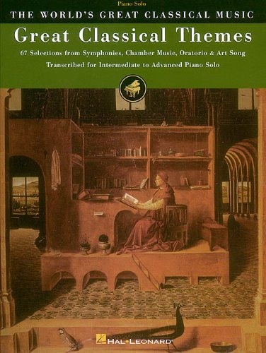 Great Classical Themes: 67 Selections from Symphonies, Chamber Music, Oratorio & Art Song (World's Great Classical Music)