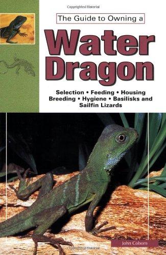 Water Dragons, Sailfin Lizards and Basilisks By John Coborn