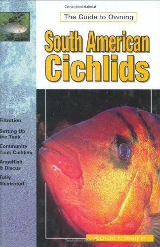 South American Cichlids By Richard F. Stratton