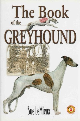 The Book of the Greyhound By Sue LeMieux