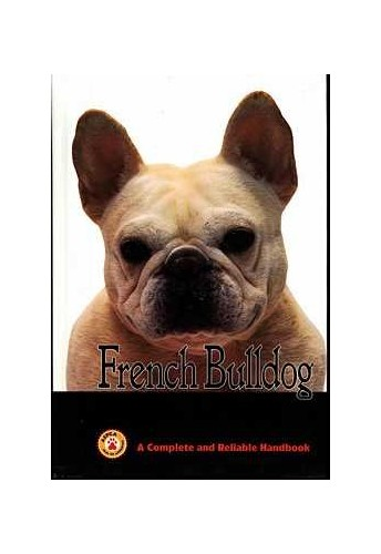 French Bulldog: A Complete Handbook by Muriel P. Lee