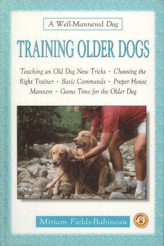 Training Older Dogs by Miriam Fields-Babineau