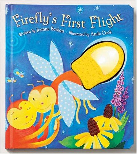 Firefly's First Flight By Joanne Barkan