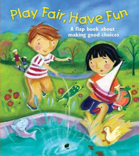 Play Fair, Have Fun By Tisha Hamilton