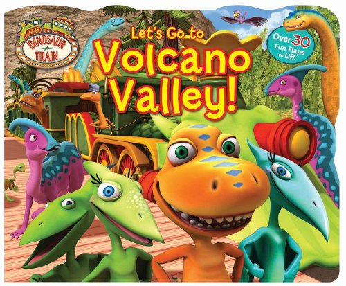 Dinosaur Train: Let's Go to Volcano Valley! By Other Dinosaur Train