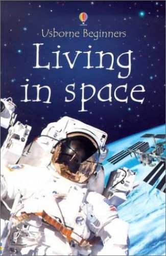 Living in Space By Katie Daynes