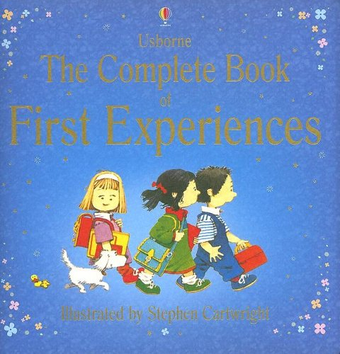 The Complete Book of First Experiences By Anne Civardi