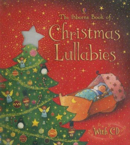 The Usborne Book of Christmas Lullabies By Fiona Watt