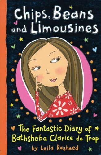 Chips, Beans, and Limousines By Leila Rasheed