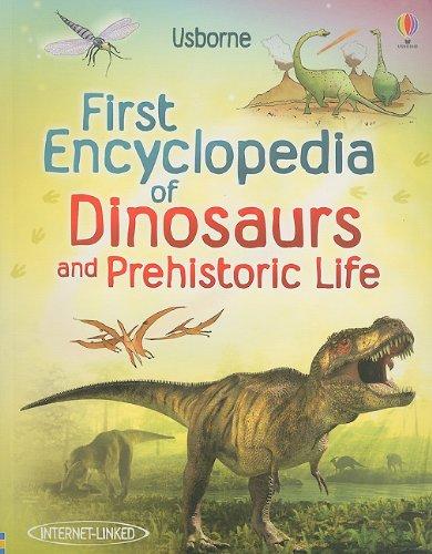 First Encyclopedia of Dinosaurs and Prehistoric Life von Sam Taplin