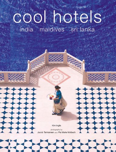 Cool Hotels By Kim Inglis