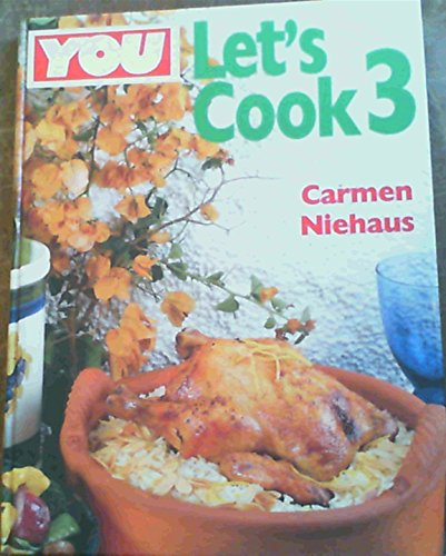 You Let's Cook 3 By Carmen Niehaus