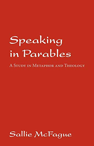 Speaking in Parables By Sallie McFague