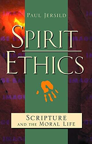 Spirit Ethics By Paul T. Jersild