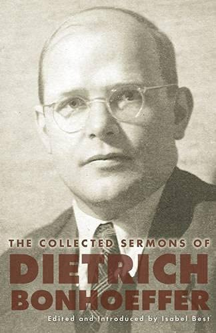The Collected Sermons of Dietrich Bonhoeffer By Dietrich Bonhoeffer