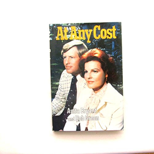 At Any Cost By Anita Bryant