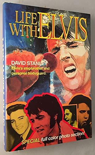 Life with Elvis von David Stanley