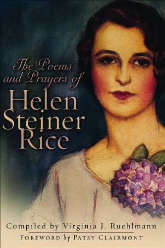 The Prayers and Poems of Helen Steiner Rice By Helen Steiner Rice