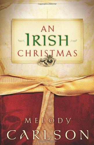 An Irish Christmas By Melody Carlson