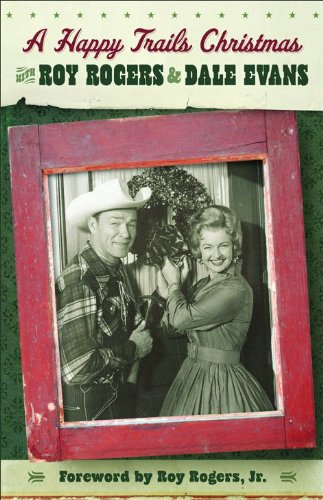 A Happy Trails Christmas By Roy Rogers