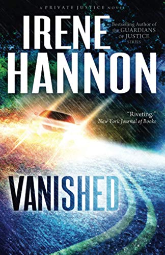 Vanished: A Novel: Volume 1 (Private Justice) By Irene Hannon