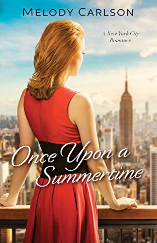 Once Upon a Summertime By Melody Carlson