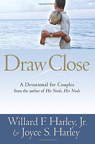 Draw Close By Willard F. Harley
