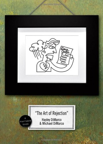 The Art of Rejection By Michael DiMarco