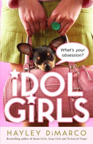 Idol Girls By Hayley DiMarco