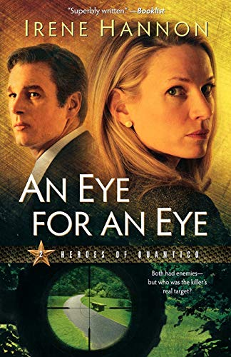 An Eye for an Eye: A Novel: Volume 2 (Heroes of Quantico) By Irene Hannon