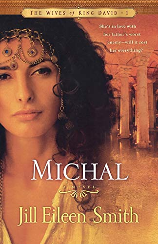 Michal By Jill Eileen Smith