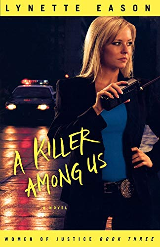 A Killer Among Us By Lynette Eason