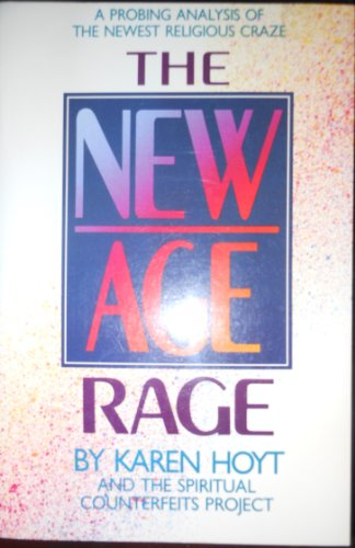 The New Age Rage By Edited by Karen Hoyt