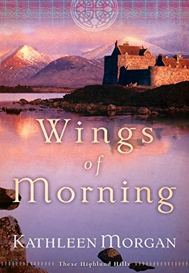 Wings of Morning By Kathleen Morgan