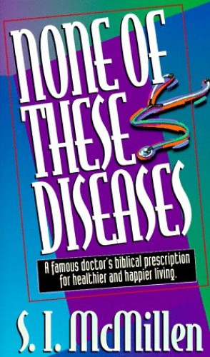 None of These Diseases By Sim Isocrates McMillen