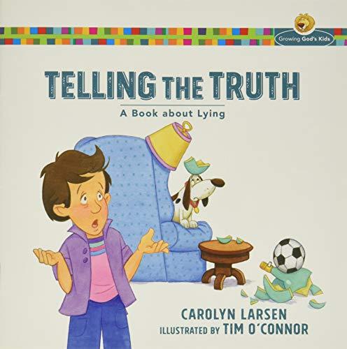 Telling the Truth By Carolyn Larsen