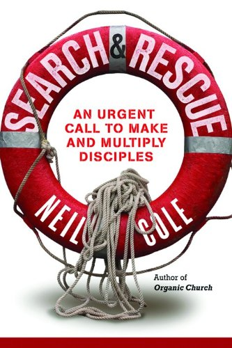 Search and Rescue By Neil Cole