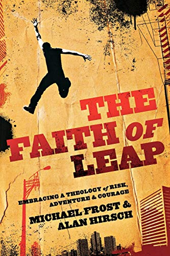 The Faith of Leap By Michael Frost
