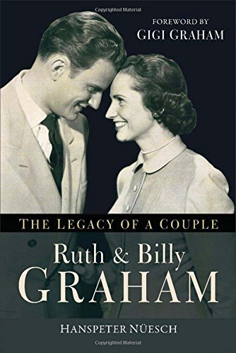 Ruth and Billy Graham By Nuesch Hanspeter